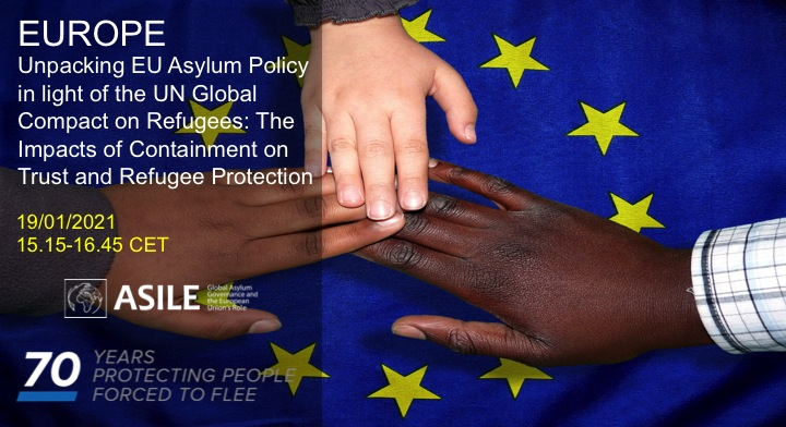 Unpacking EU Asylum Policy in light of The UN Global Compact on Refugees