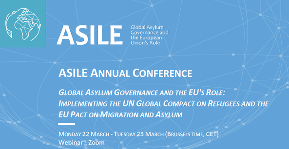 Global Asylum Governance and the EU's Role: Implementing the UN Gobal Compact on Refugees and the EU Pact on Migration and Asylum